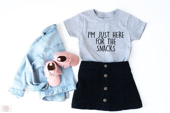Toddler Girl Clothes, Toddler Girl Shirt, Im Just Here For The Snacks, Toddler Girl Outfit, Trendy Girl Clothes, Cute Girl Clothes
