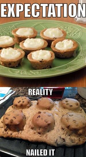 Cookie cups    NAILED IT! | Funny | Cookie cups, Pinterest