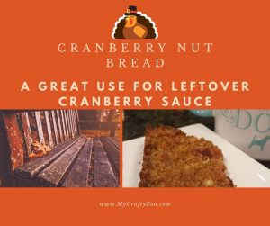 Cranberry Nut Bread: Great Use for Leftover Cranberry Sauce #cranberrysauce