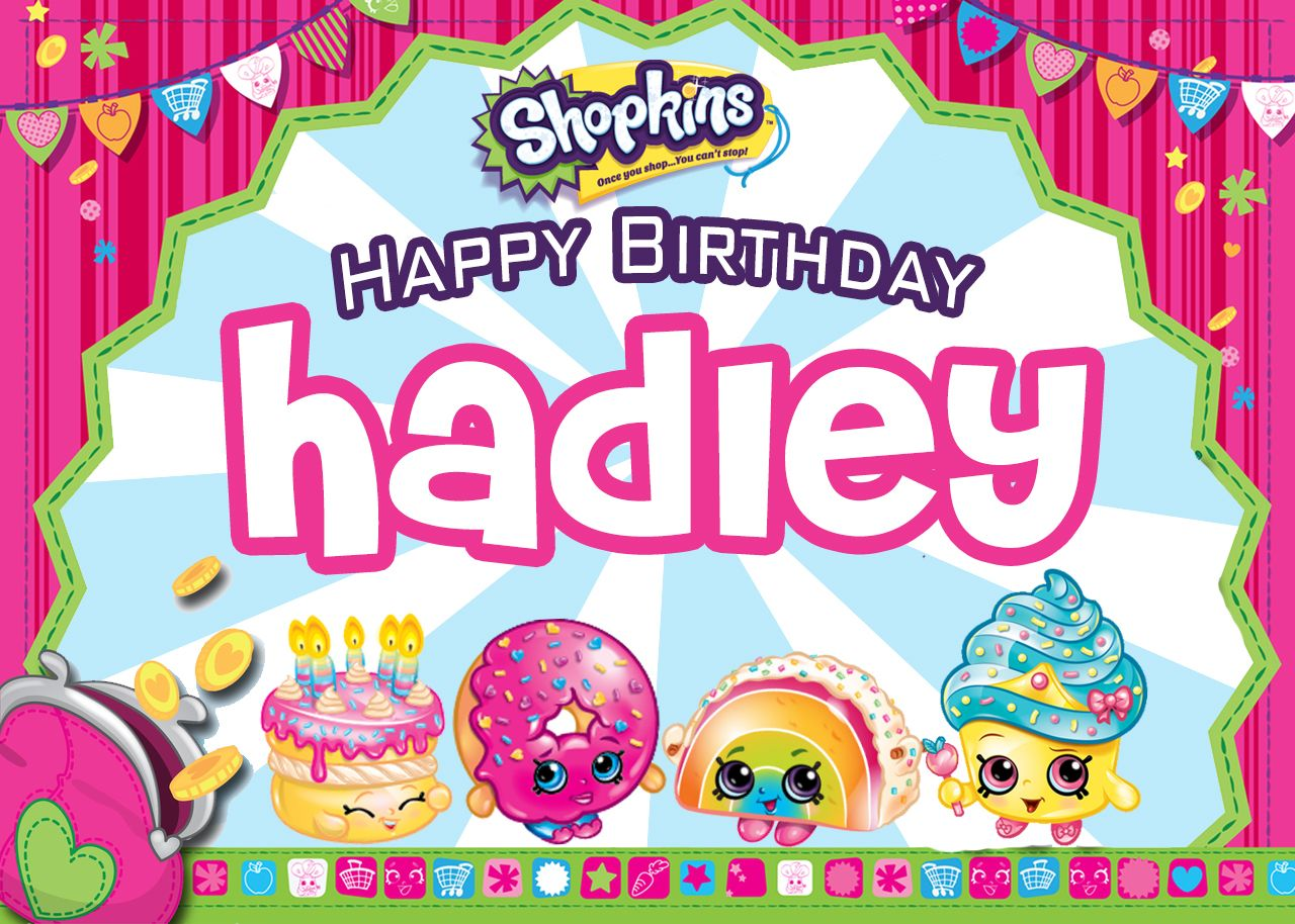 Hadleys Birthday Card ShopkinsBirthday