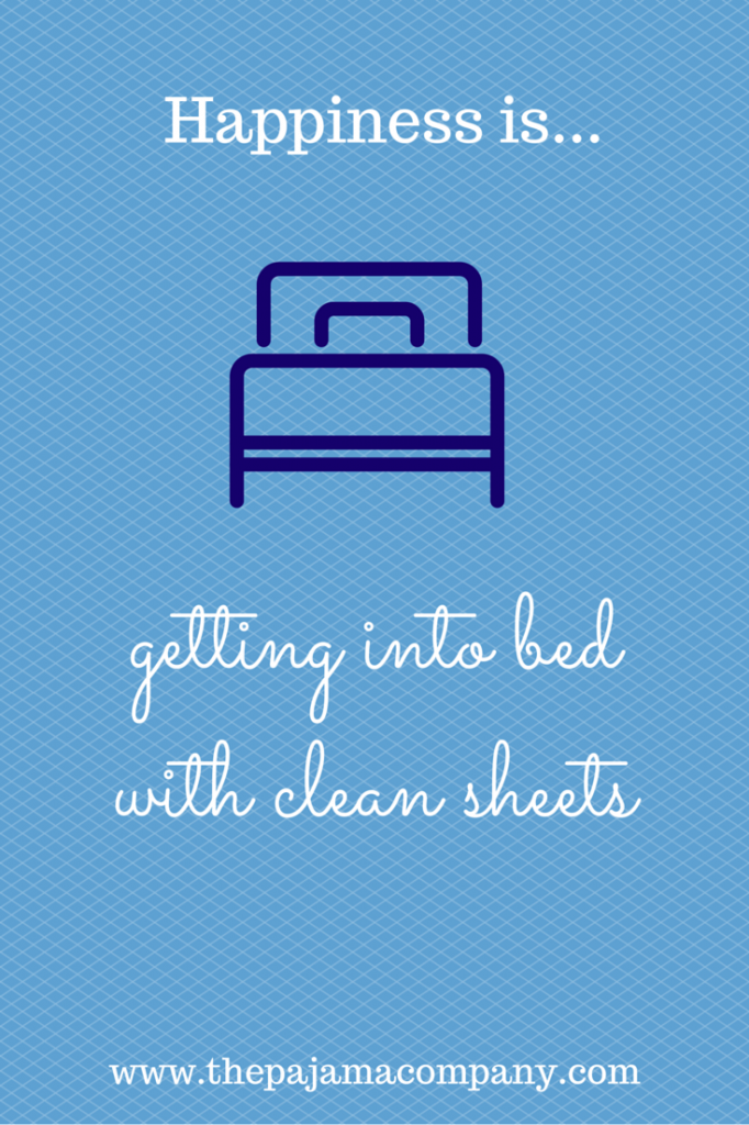 Happiness is...getting into bed with clean sheets... | Happiness ...