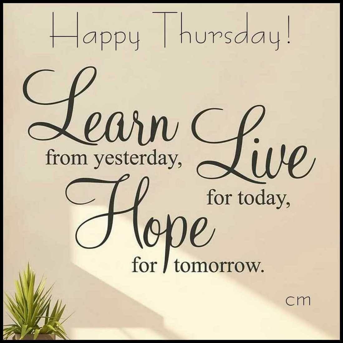 Motivational Inspirational Quotes: #goodmorning #happy #day #thursday #morninggrind #good