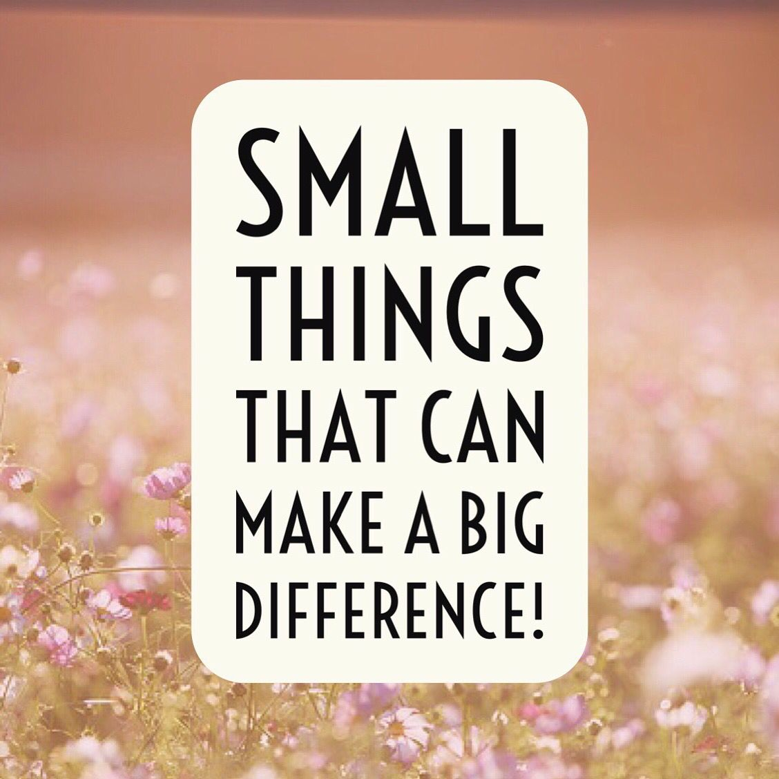 It's a simple reminder for us all do think about the small things ...