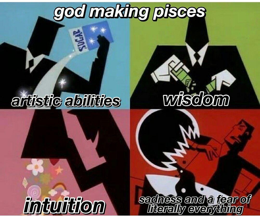 Pisces Meme With Images Aquarius Zodiac Memes Zodiac