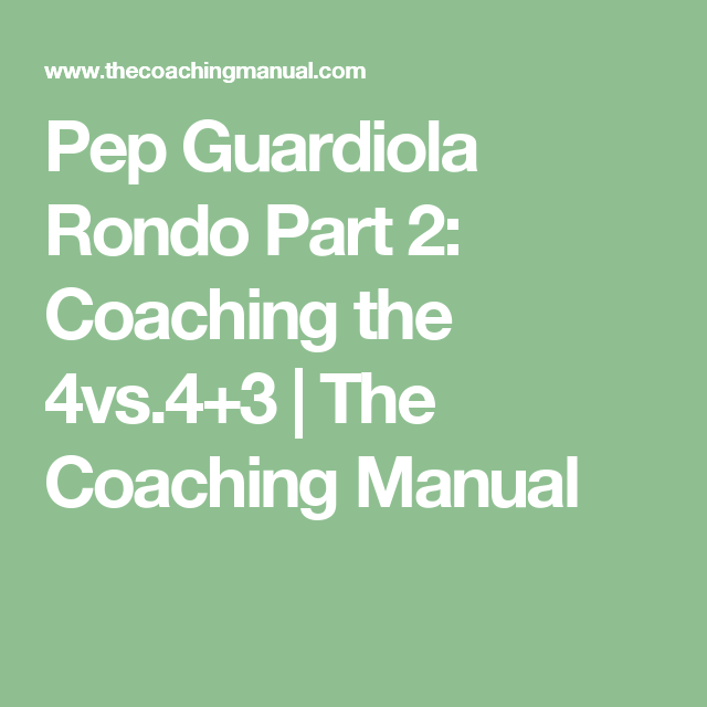 Pep Guardiola Rondo Part 2: Coaching the 4vs 4+3 | The