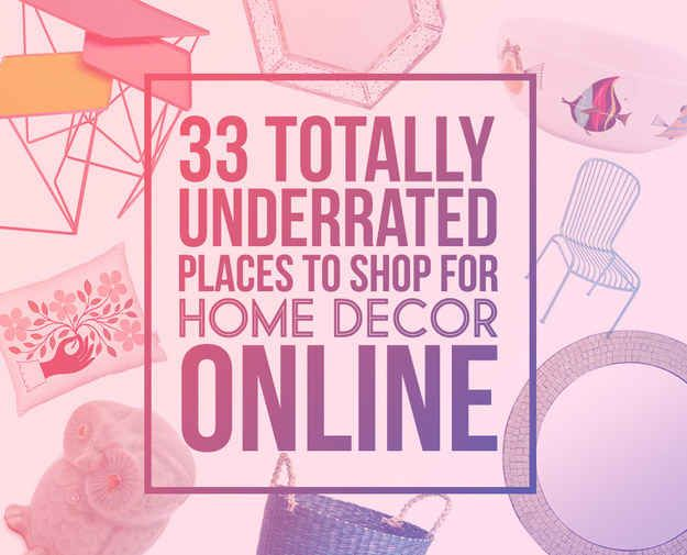 32 Places To Shop For Home Decor Online That You\u0027ll Wish You Knew