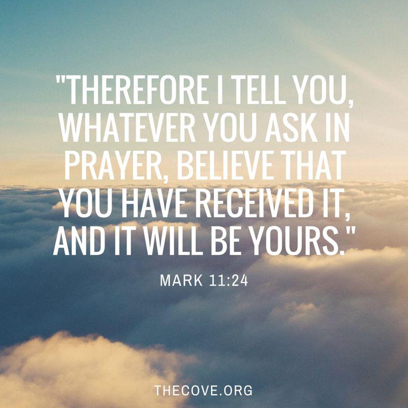 Mark 11:24 ❤️ | Life | Bible quotes, Faith prayer, Encouraging