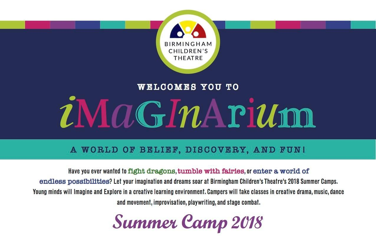 Birmingham Children S Theatre Birmingham Al This Summer Bct Brings You The Imaginarium Have You Ever W Kids Theater Theatre For Young Audiences Summer Camp