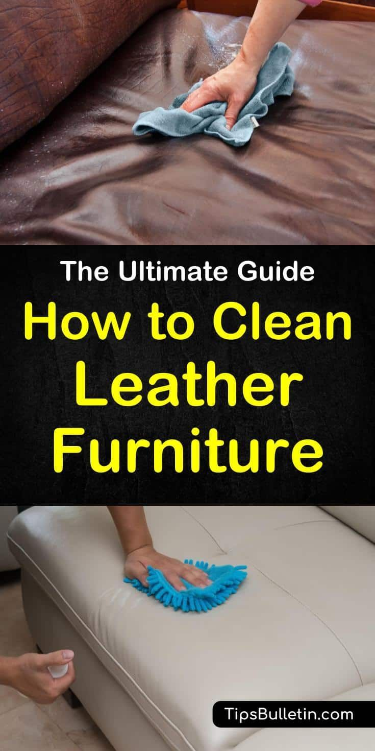 Find Out How To Clean Leather Furniture With These Great Home Remedies When Your Leather Couch And Cha Leather Furniture Cleaning Leather Couch Cleaning Hacks