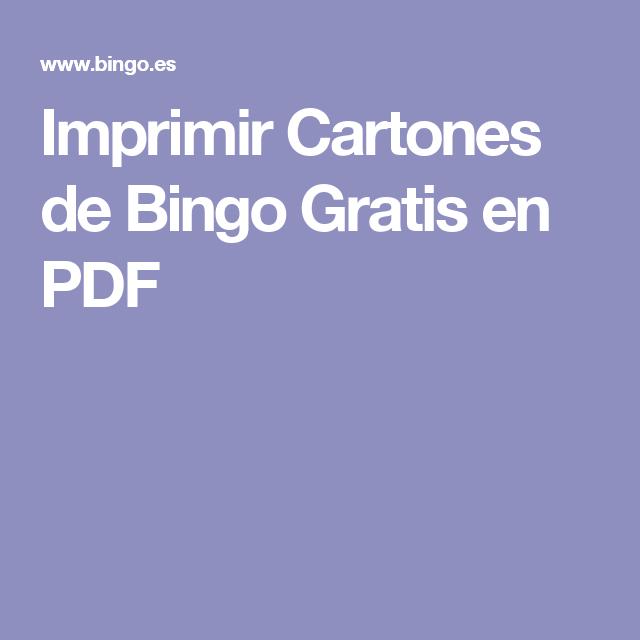 Imprimir Cartones De Bingo Gratis En Pdf Cartones De Bingo Bingo Bingo Para Imprimir