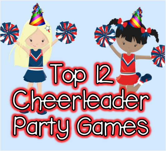Top 12 Cheerleader Party Game Ideas To Help Inspire Your Child S Cheer Themed Birthday Bash Cheerleading Party Cheerleader Birthday Party Cheer Party