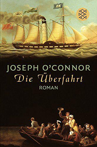 Die Überfahrt: Roman