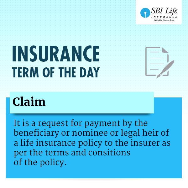 Insurance Term Of The Day Claim Life Insurance Policy Term Insurance
