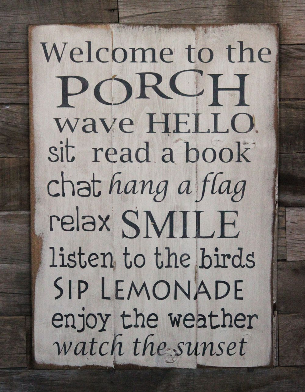 Large wood sign welcome to the porch favorite outdoor spaces and