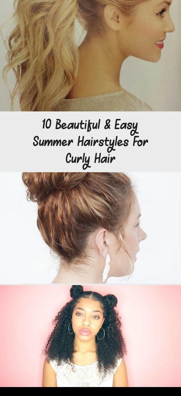 10 Beautiful Amp Easy Summer Hairstyles For Curly Hair