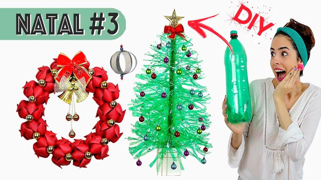 Especial Natal 3 Diy Guirlanda Arvore De Natal E Enfeite De