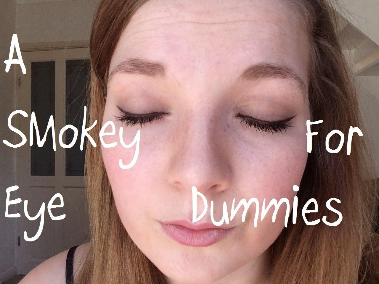 Smokey eye for Dummies Eyes, Beauty life