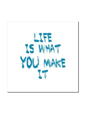 Art&So Canvasdoek Life is what you make it 50 x 50 cm