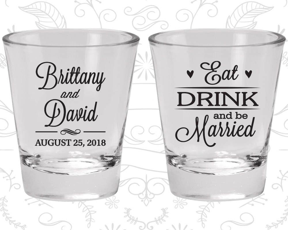 Wedding Shot Glass Favors, Wedding Shot Glasses, Shot Glass, Eat ...