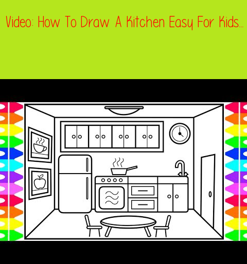 How To Draw A Kitchen Easy For Kids Kitchen Drawing And Coloring