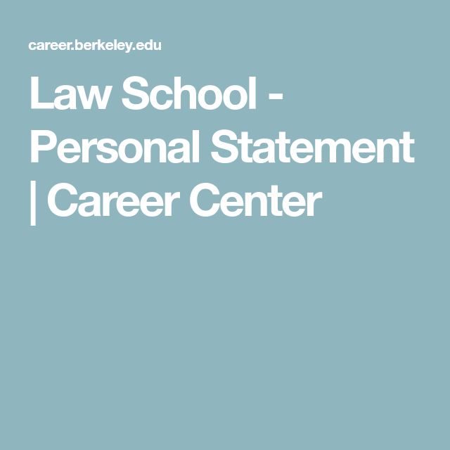 Law School  Personal Statement  Career Center  Law School Apps