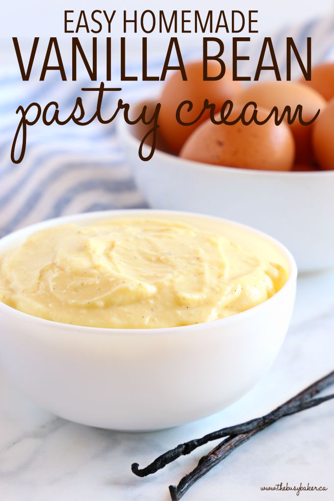Easy Homemade Vanilla Bean Pastry Cream - The Busy Baker