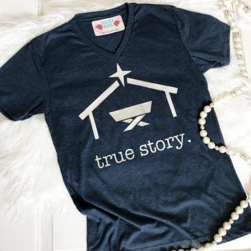 True Story T-shirt SN