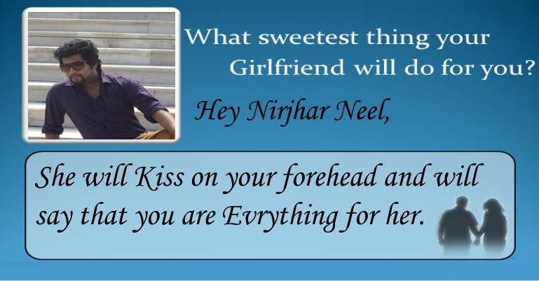 Check My Results Of What Sweetest Thing Your Boyfriend Girlfriend Will Do For You