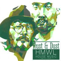 Preview HMWL002 Rust & Dust - Lago (feat Mito)Out January 19th by HMWL on SoundCloud