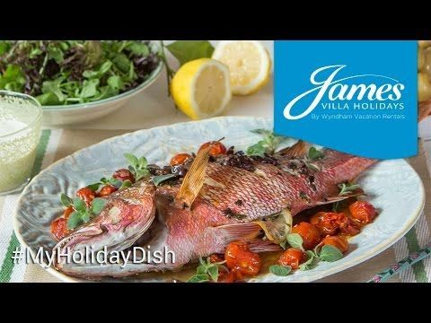My Holiday Dish: Rhodian Whole Baked Snapper