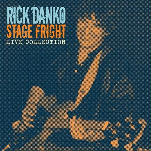 Rick danko - stage freight
