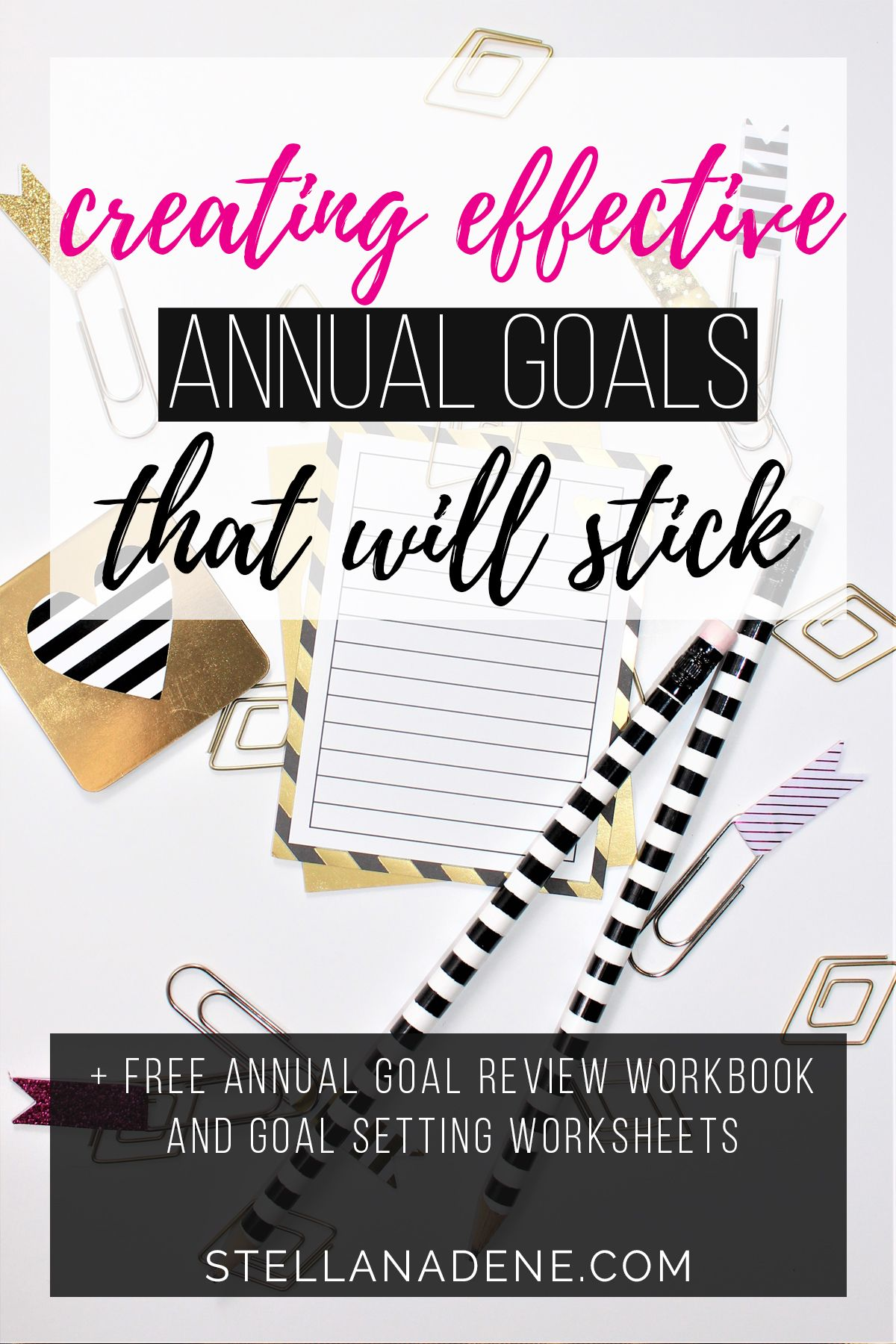 Creating Effective Annual Goals That Will Stick