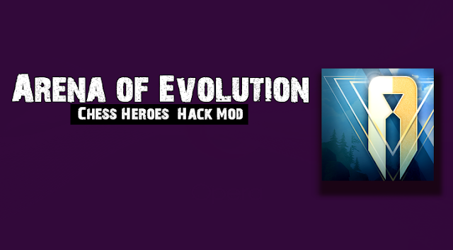 Arena of Evolution: Chess Heroes v1 0 2 Hack Mod Android Games Mod