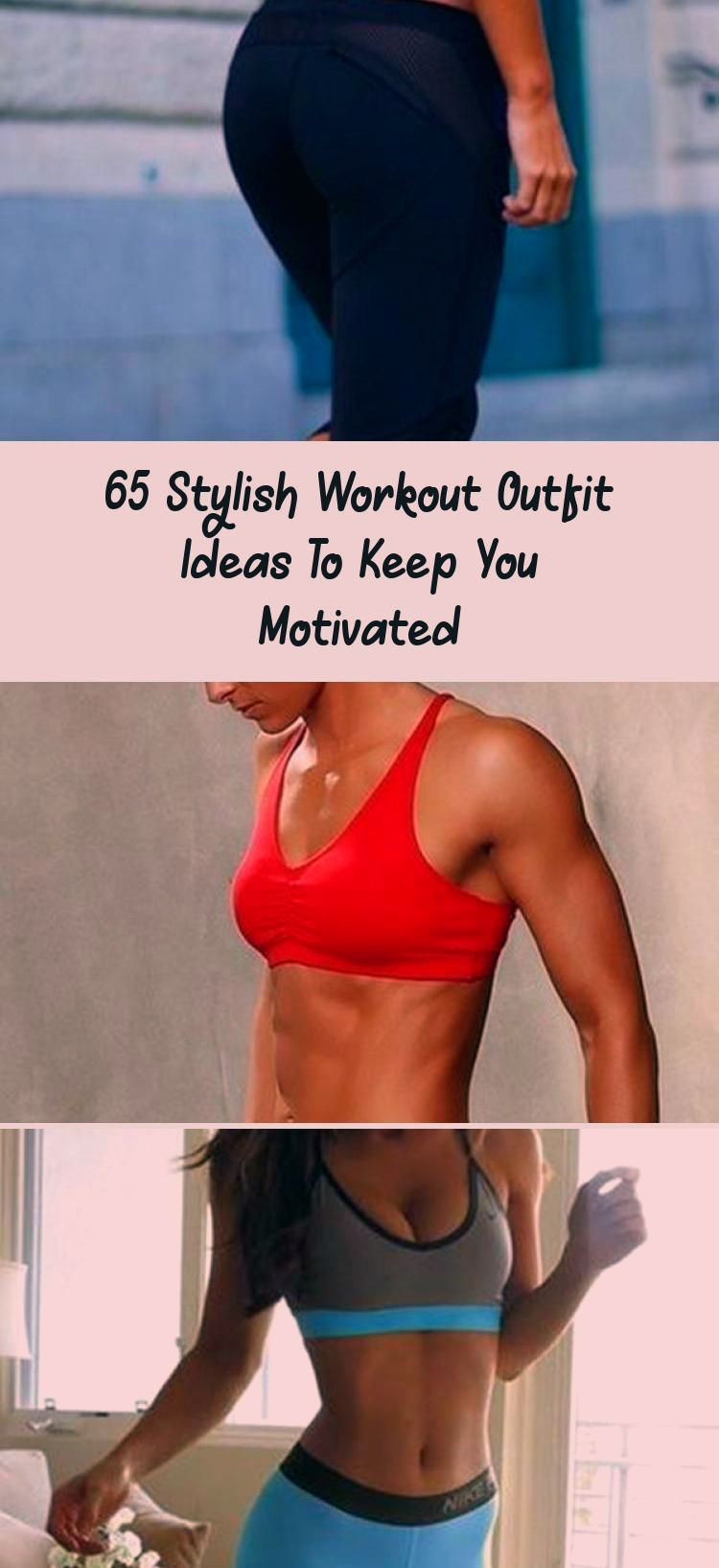 65 Stylish Workout Outfit Ideas To Keep You Motivated #Workout #Outfit #womensfitnessinspirationBeau...