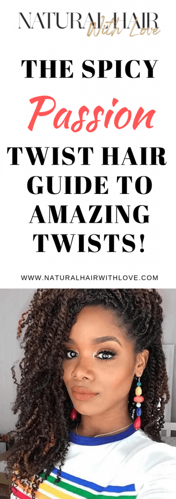 The Spicy Passion Twist Hair Guide To Amazing Twists! | Natural Hair With Love #passiontwistshairstyle