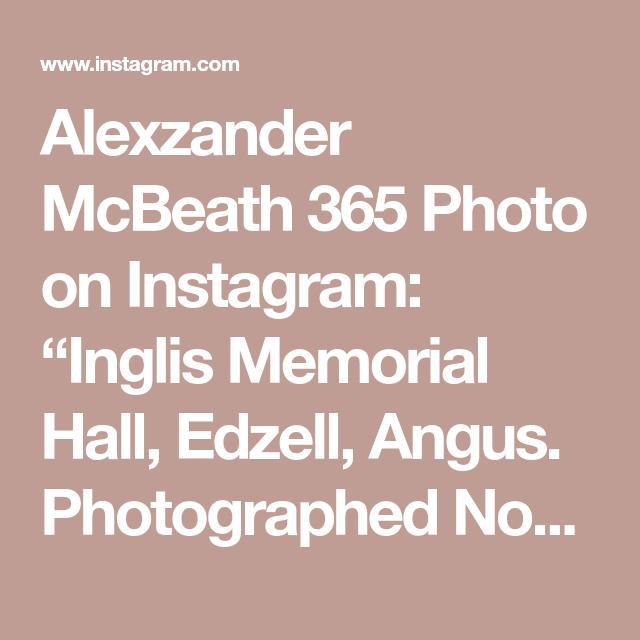 "Alexzander McBeath 365 Photo on Instagram: ""Inglis Memorial Hall, Edzell, Angus. Photographed November 2019. .  #angus #visitangus #visitscotland #yourscotland #this_is_scotland…"""