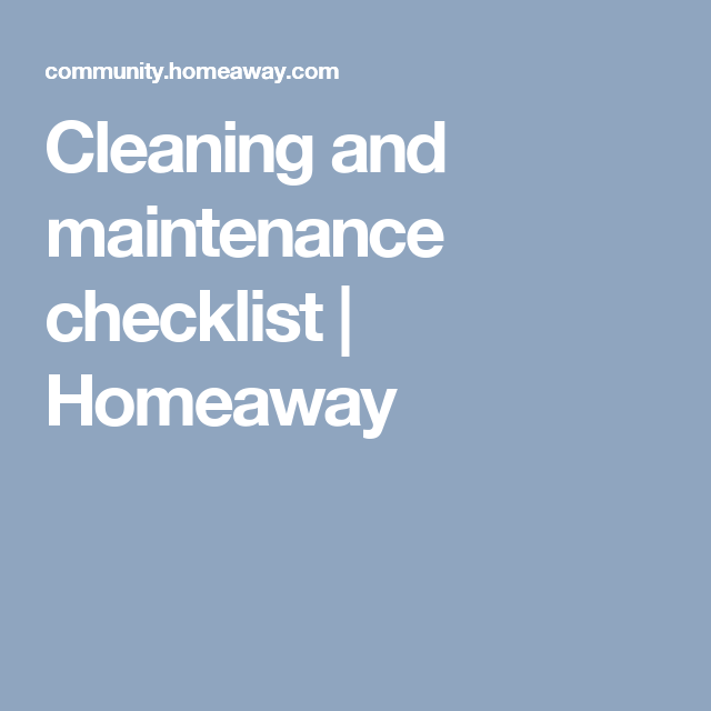 Cleaning and maintenance checklist | Homeaway | Airbnb