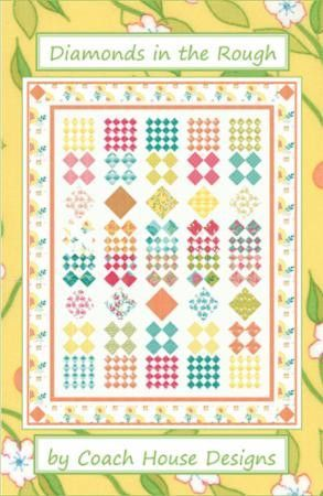 Diamonds in the Rough Quilt Pattern by Coach House Designs ... on muji house designs, chicken house designs, house house designs, coach nail designs, farm cottage designs, beautiful coach designs, american freedom designs, open air house designs, ralph lauren house designs, train depot designs, defensive house designs, disney house designs, lakeview house designs, woodstone designs, ford designs, coach promotions, school bus house designs, luxury row house designs, motor home house designs, boxcar house designs,