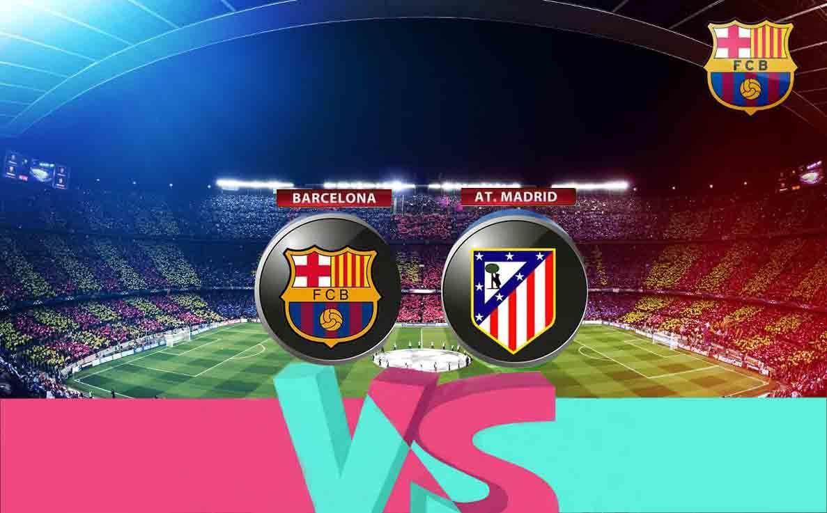 Watch Barcelona Vs Atletico Madrid Live Stream Start Time Venue Pick Prediction Barcelona Vs Atletico Madrid Fcb Barcelona Atlético Madrid