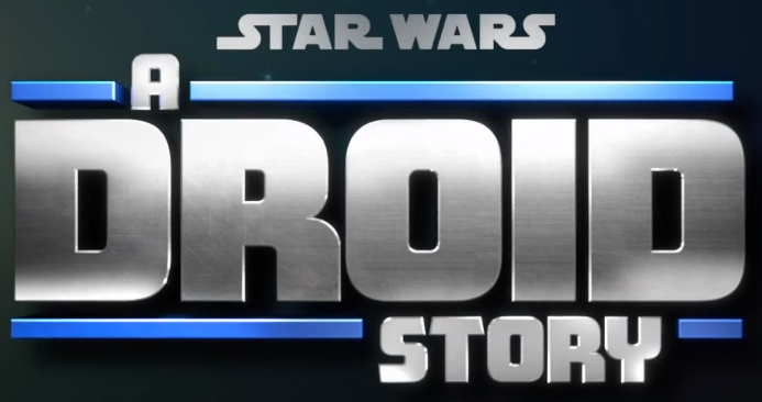 Star Wars A Droid Story R2 D2 And C 3po Animated Star Wars Droids War