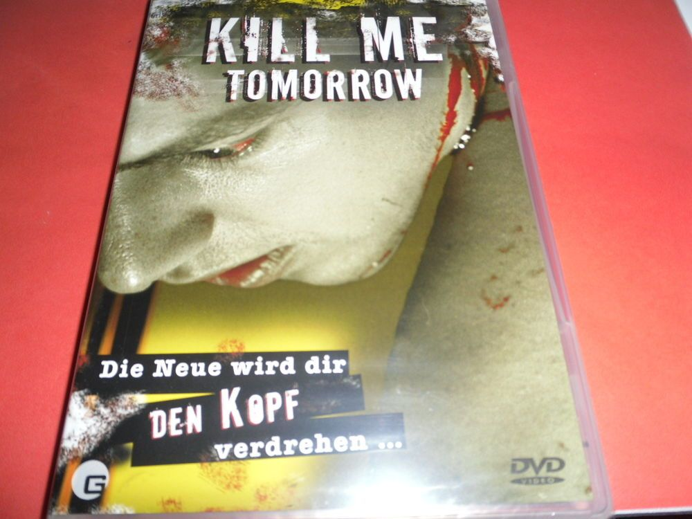 Kill Me Tomorrow   OVP/NEU