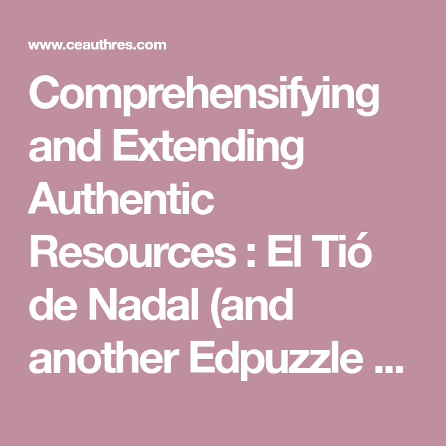 El Tió de Nadal (and another Edpuzzle from Pablo!) comparar tradiciones de esp con tus tradiciones