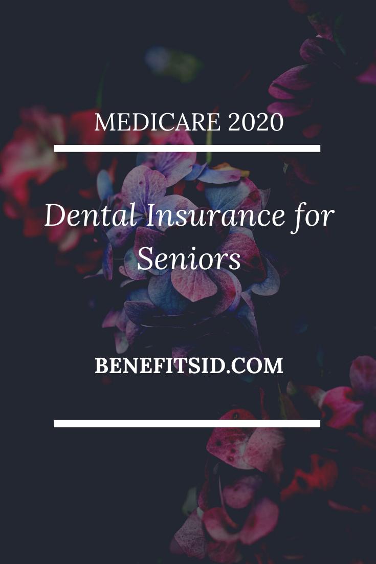 Find Affordable Dental Insurance for Seniors in 2020