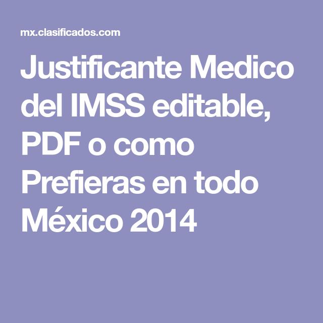 justificante medico del imss editable pdf o como prefieras en todo mxico 2014