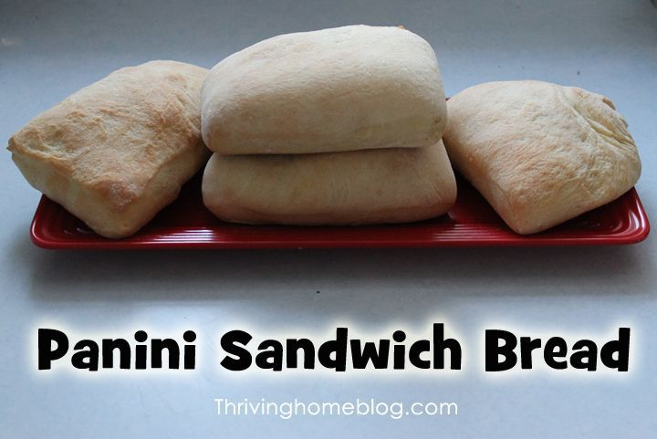 Panini Sandwich Bread A Bread Machine
