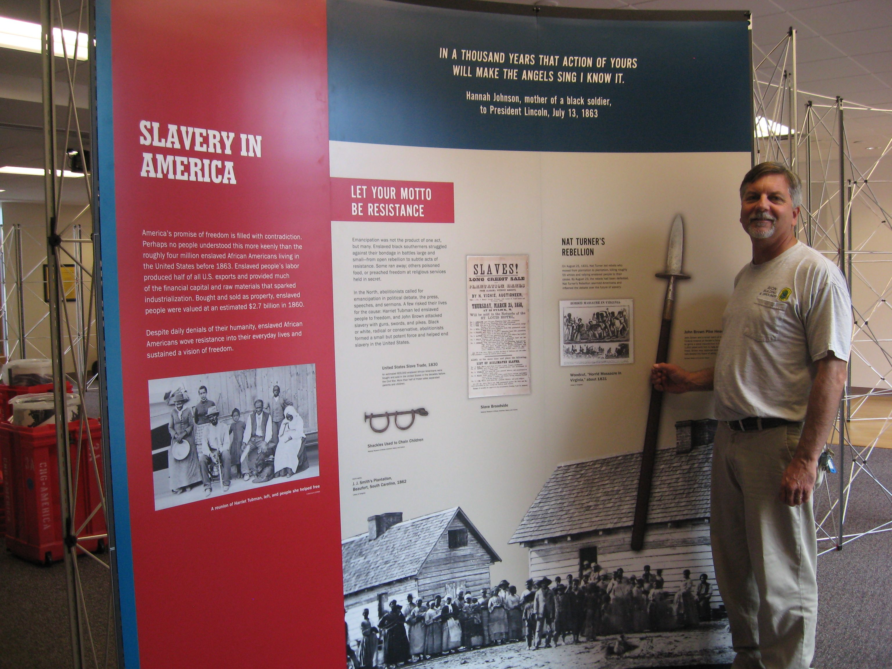 Paul Hoekman Exhibit Installer Acting Foreman Of The Public Works Dept Avon Ct At Changing America Exhibit Avon Ct America Will Turner Slavery