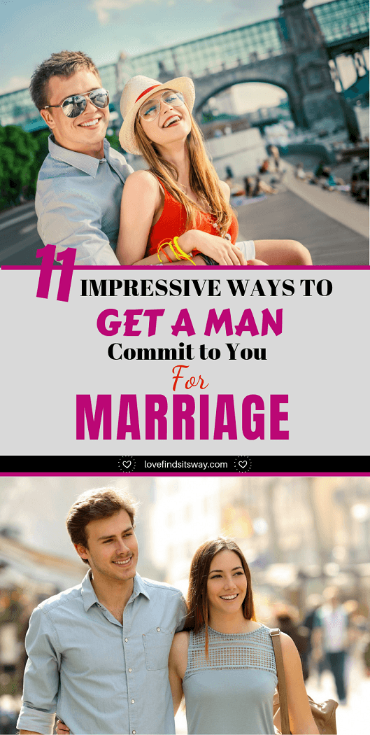 getting a man to commit to you