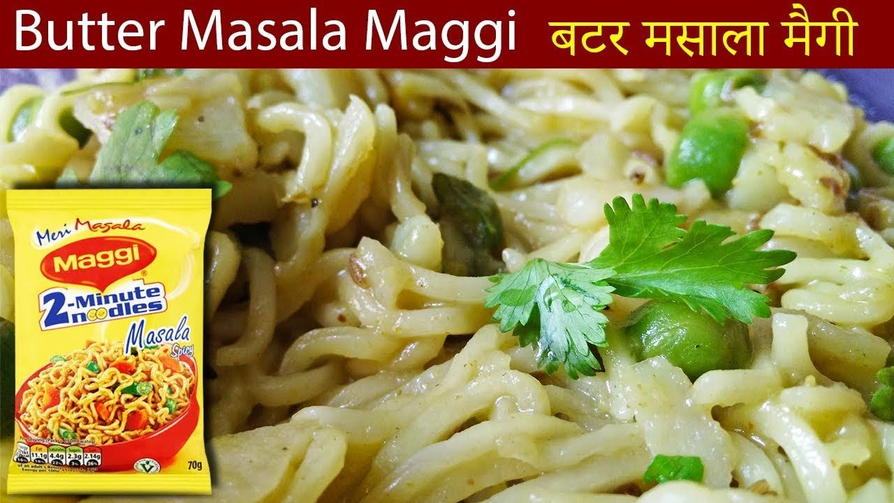 Easy butter masala maggi recipe food forumfinder Image collections