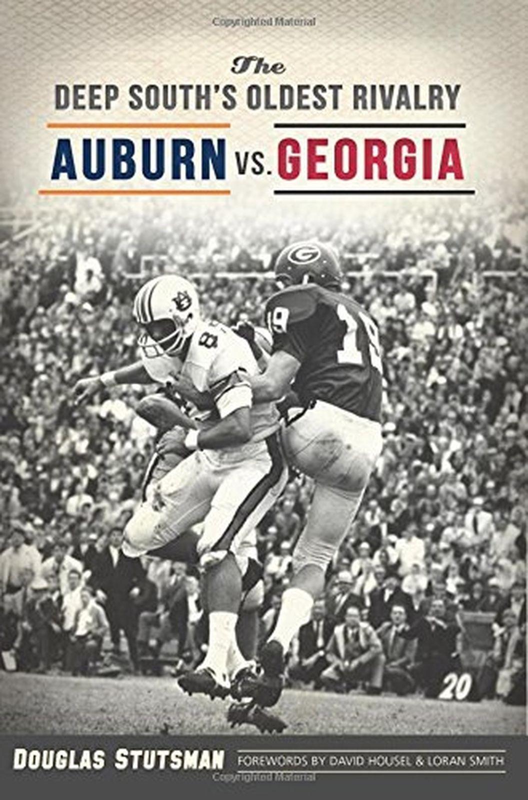 The Deep South's Oldest Rivalry Auburn vs.