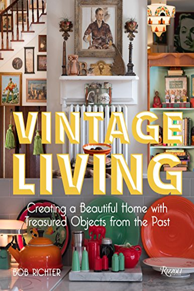 2019 Vintage Living Creating A Beautiful Home With Treasured
